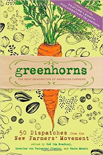 Book: Greenhorns: The Next Generation of American Farmer