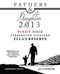 Fathers & Daughters 2013 Ella's Reserve Pinot Noir